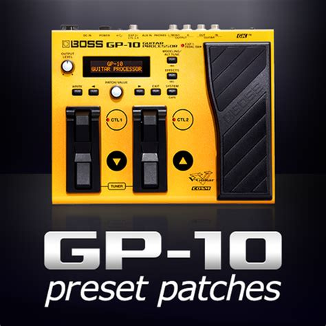 GP-10 preset patches   BOSS TONE CENTRAL