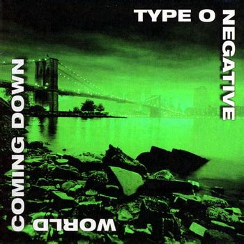 Type O Negative lyrics : World Coming Down album at