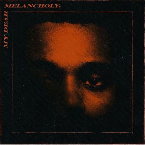The Weeknd's New EP 'My Dear Melancholy,' Is Out Now