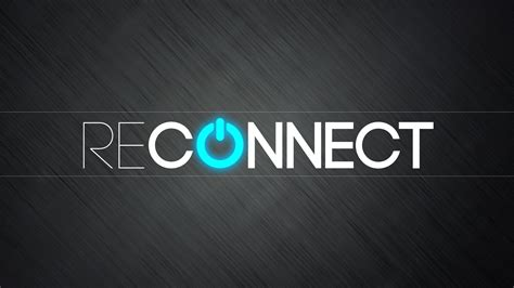 Reconnect - Big Valley Grace Community Church