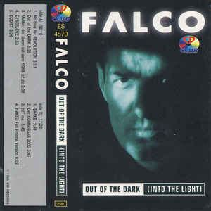 Falco - Out Of The Dark (Into The Light) (Cassette) | Discogs