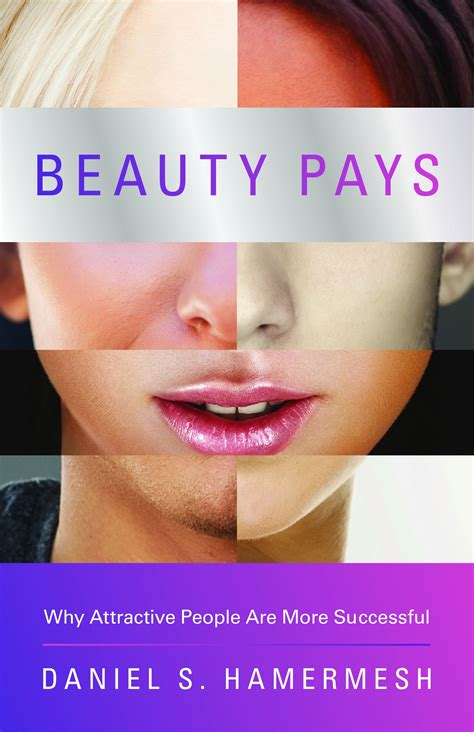 Dan Hamermesh Answers Your Questions About Beauty Pays