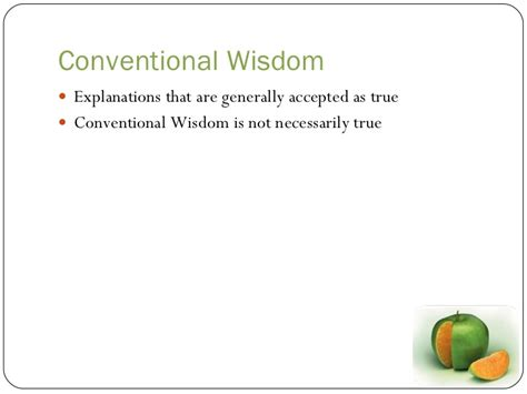 Conventional Wisdom Explanations that are