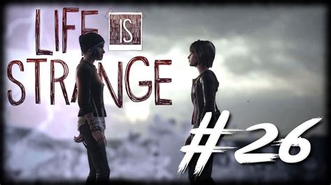 Life is Strange #26 [GER] - Inmitten des Sturms - YouTube